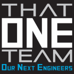 That ONE Team - Our Next Engineers